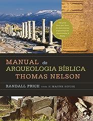 Manual de arqueologia bíblica Thomas Nelson