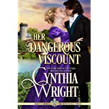 Her Dangerous Viscount (Rakes & Rebels: The Beauvisage Family Book 5)