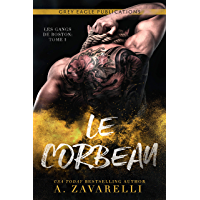 Le Corbeau (Les Gangs de Boston t. 1) (French Edition)