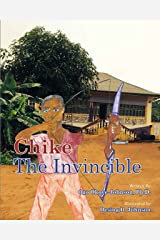 Chike the Invincible Kindle Edition