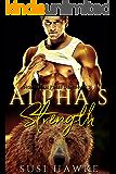 Alpha's Strength: An MM Mpreg Romance (Northern Pines Den Book 3)