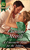 A Convenient Bride For The Soldier (Mills & Boon Historical) (The Society of Wicked Gentlemen, Book 1)