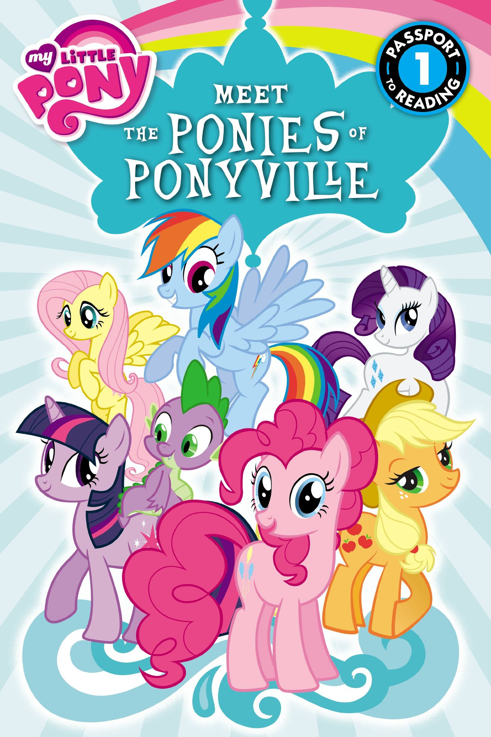 - My Little Pony: Meet The Ponies Of Ponyville (Passport To Reading