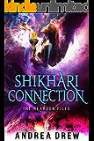Shikhari Connection (Gypsy Medium Book 5)
