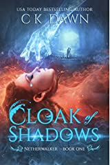 Cloak of Shadows: YA Urban Fantasy Novel (The Netherwalker Series Book 1) Kindle Edition