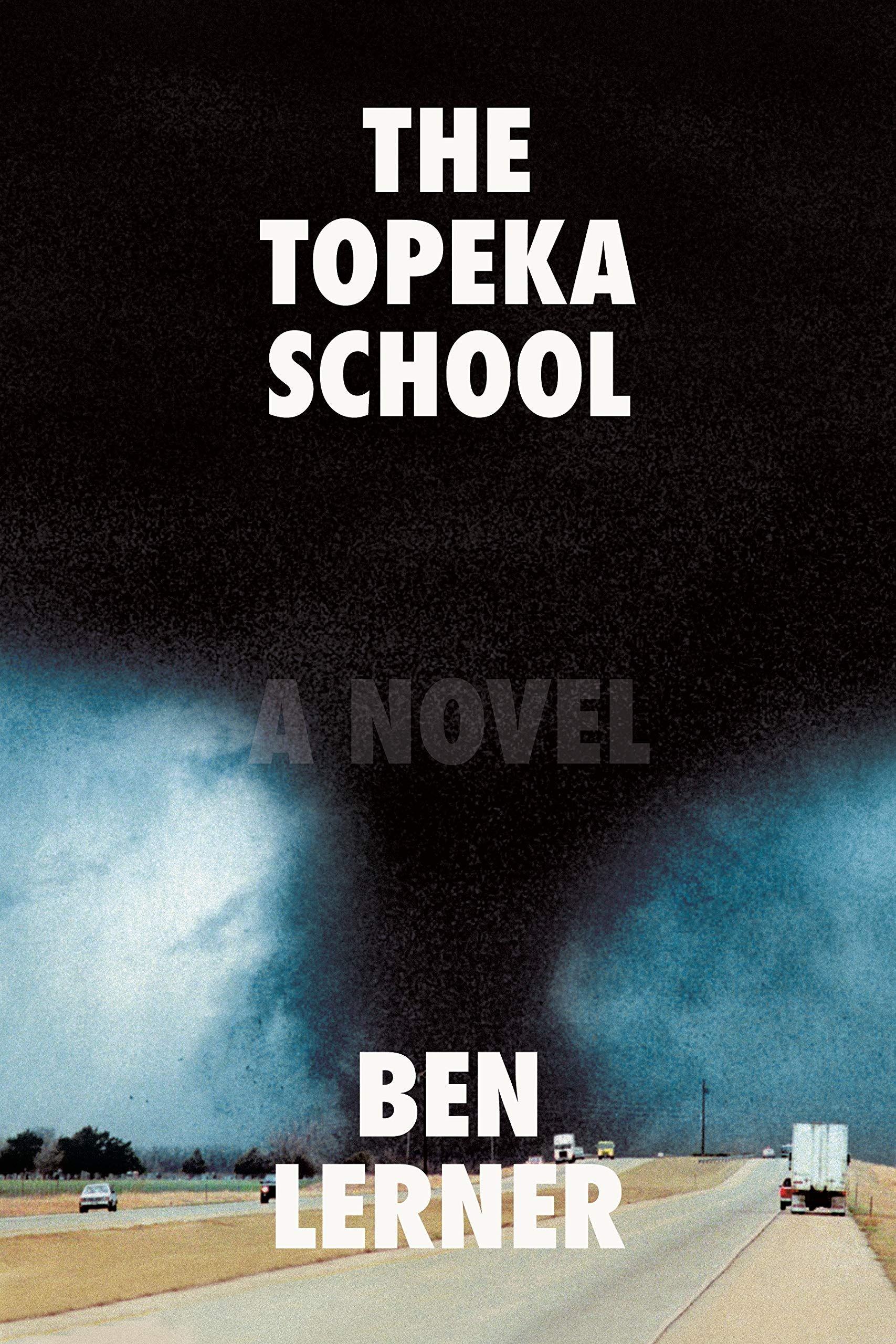 The Topeka School: A Novel by Farrar, Straus and Giroux