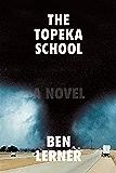 The Topeka School: A Novel (English Edition)