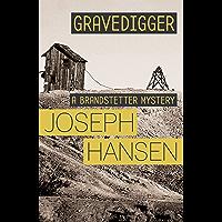 Gravedigger: Dave Brandstetter Investigation 6 (English Edition)