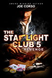 The Starlight Club 5: Revenge (Starlight Club Series) (English Edition)