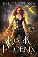 Dark Phoenix (From the Ashes Trilogy Book 3) Kindle Edition