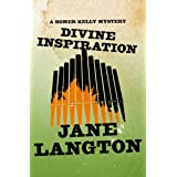 Divine Inspiration (The Homer Kelly Mysteries Book 10)