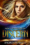Discern (Mosaic Chronicles Book 1)