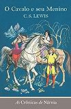 O cavalo e seu menino (As Crônicas de Nárnia)