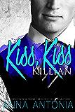 Kiss, Kiss Killian (Killian and Lucy Book 1)