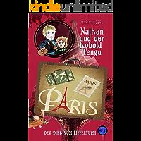 Nathan und der Kobold Tengu - Der Dieb vom Eiffelturm: Der Dieb vom Eiffelturm (German Edition)