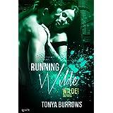 Running Wilde (Wilde Security Book 4)