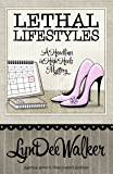 Lethal Lifestyles (A Headlines in High Heels Mystery Book 6)