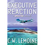 Executive Reaction (The Spectre Series Book 4)