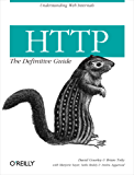 HTTP: The Definitive Guide: The Definitive Guide (Definitive Guides)