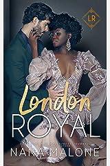 London Royal (London Royal Series Book 1) Kindle Edition
