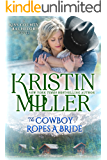 The Cowboy Ropes a Bride (Kiss County Bachelors Book 1)