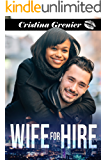 Wife for Hire: A Fake Wife Romance