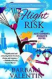 Flight Risk: a romantic comedy novel (Assignment: Romance Book 4)