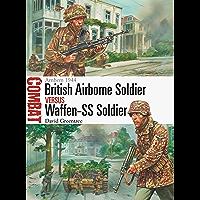British Airborne Soldier vs Waffen-SS Soldier: Arnhem 1944 (Combat)