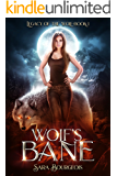 Wolf's Bane (Legacy of the Wolf Book 1)