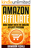 Amazon Affiliate: Make Money with the Amazon Affiliate Program