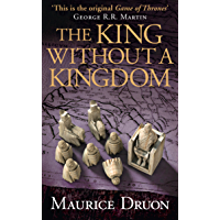 The King Without a Kingdom (The Accursed Kings, Book 7) (English Edition)