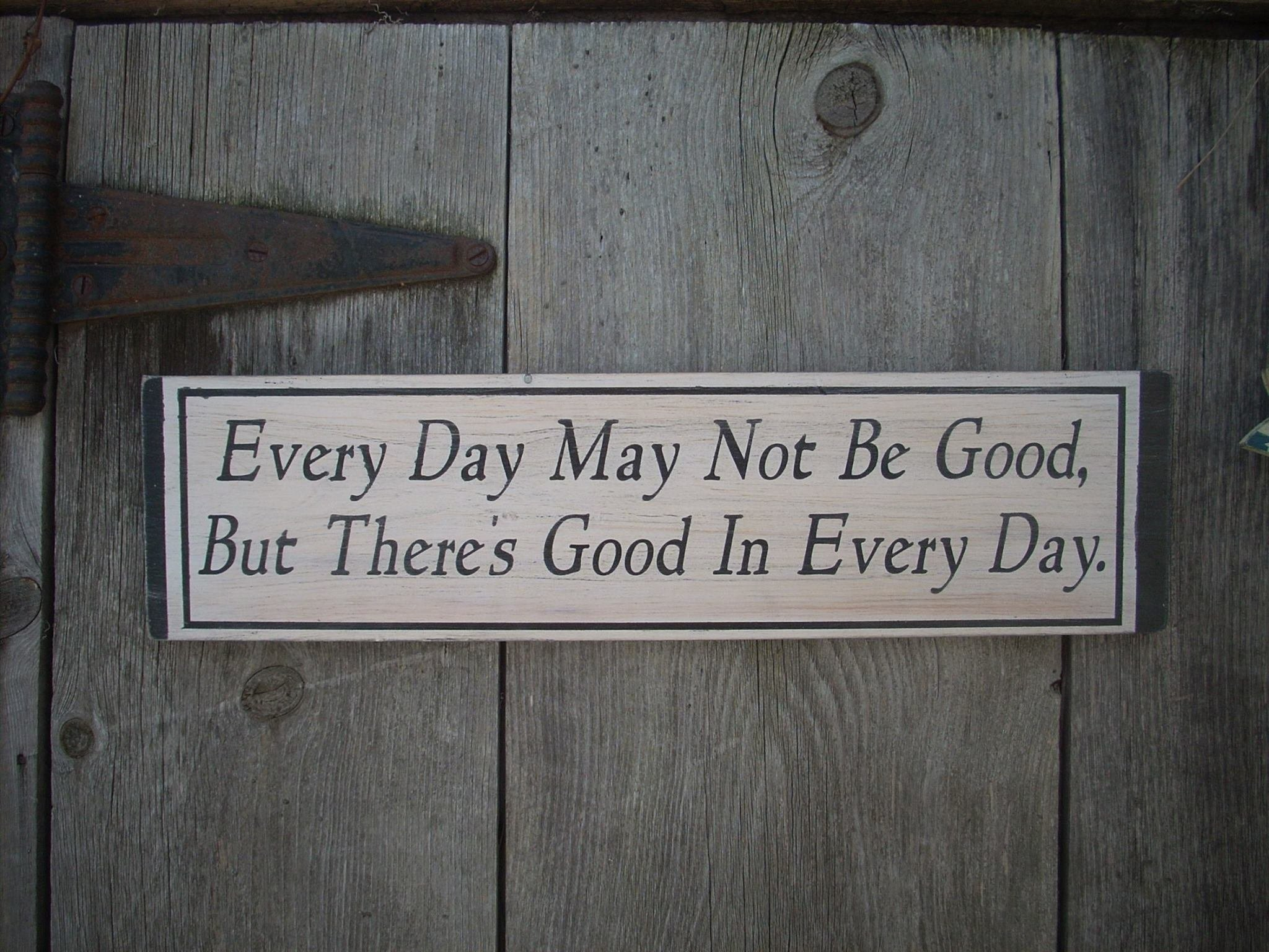 AA sign 12 steps Every Day May Not Be Good, But There's Good in Every Day Painted Wood Sign