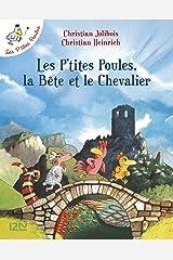 Les P'tites Poules - Les P'tites Poules, la Bête et le Chevalier (Pocket Jeunesse t. 6) (French Edition) Kindle Edition