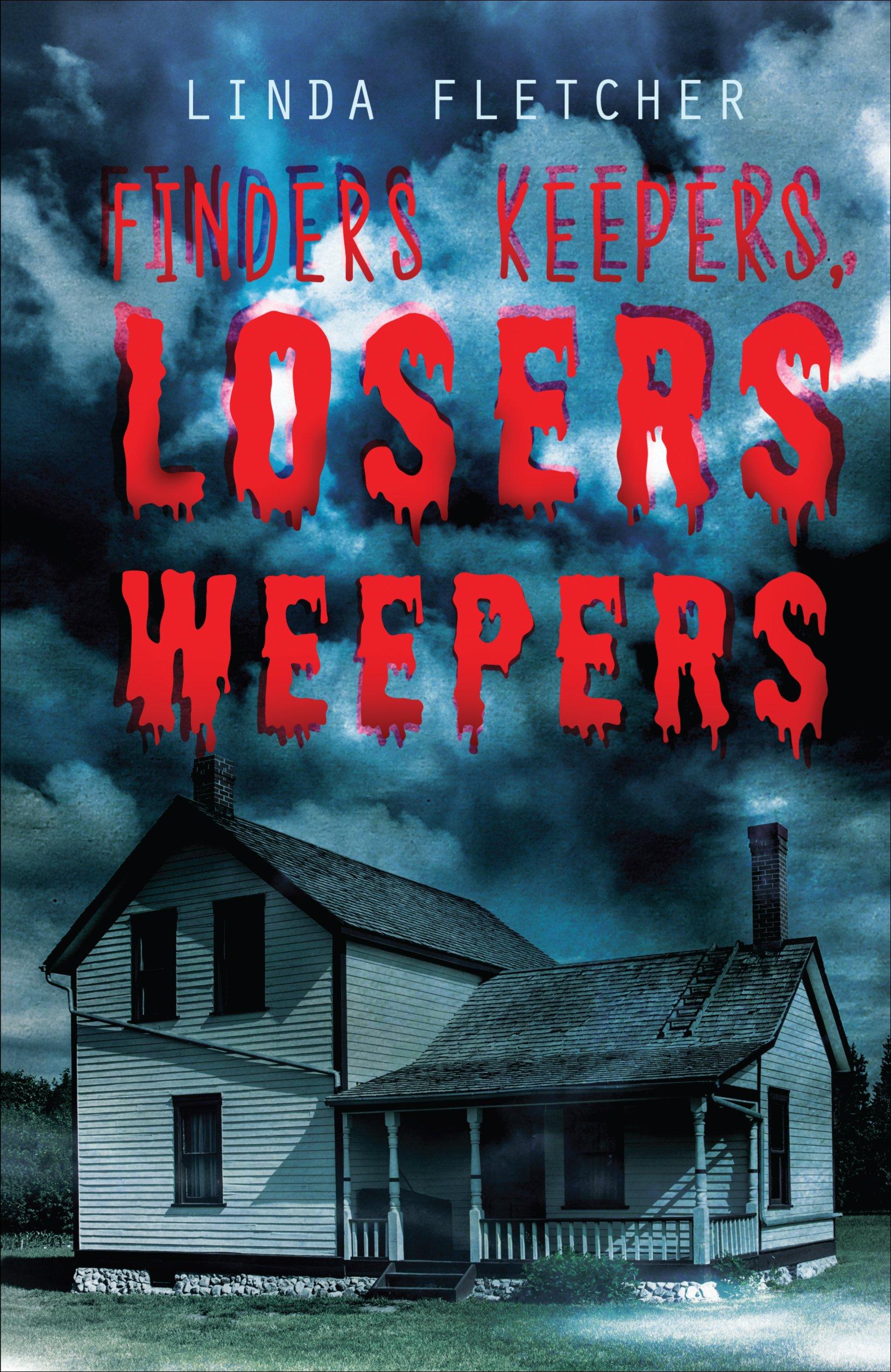 Finders Keepers, Losers Weepers pdf