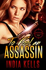 To Fool an Assassin: Women of Purgatory 1 Kindle Edition