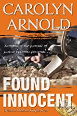 Found Innocent (Detective Madison Knight Series Book 4) Kindle Edition