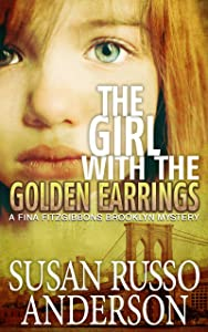 The Girl with the Golden Earrings: A Fina Fitzgibbons Brooklyn Mystery