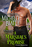 A Marshal's Promise (Frontier Montana Book 5)