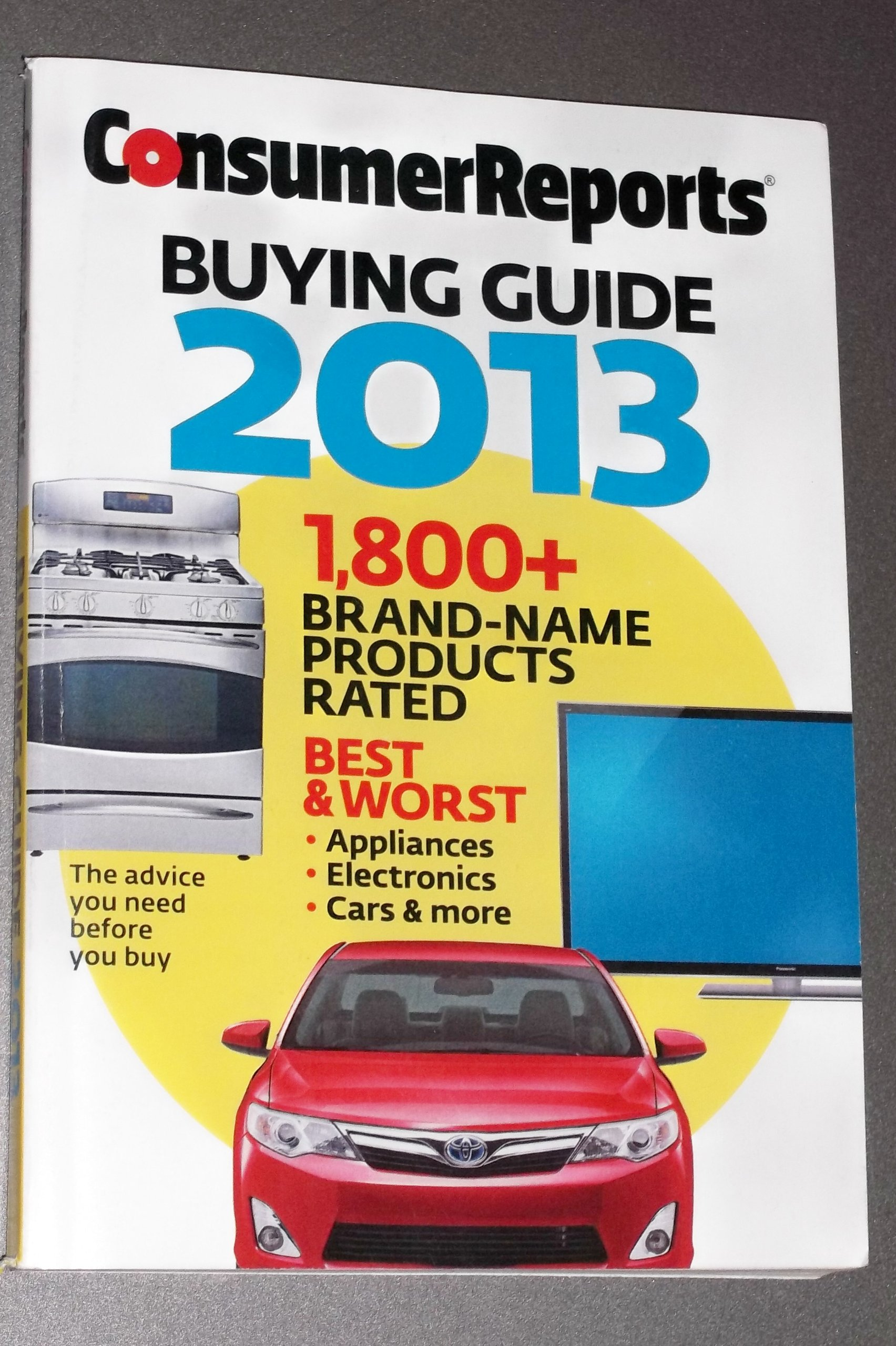 consumer reports buying guide 2013 consumer reports 0074851089781 rh amazon com Consumer Reports Magazine Consumer Reports Appliances