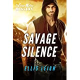 Savage Silence: A Dire Wolves Mission (The Devil's Dires Series Book 4)
