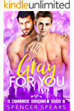 Gray For You (8 Million Hearts Book 2)