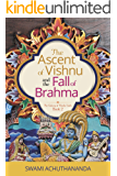 The Ascent of Vishnu and the Fall of Brahma (The Galaxy of Hindu Gods Book 2)