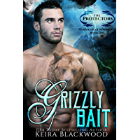Grizzly Bait: A Small Town Paranormal Romantic Suspense (Werebears of Riverwood Book 1) (English Edition)