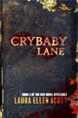 Crybaby Lane: The New Royal Mysteries Book Two Kindle Edition