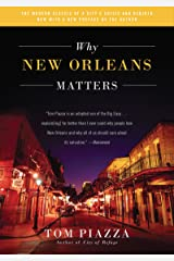 Why New Orleans Matters Kindle Edition