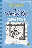 Cabin Fever (Diary of a Wimpy Kid book 6) (English Edition)