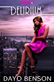 Delirium: A Spiritual Warfare Romantic Thriller (Crystal Book 5)