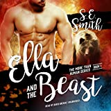 Ella and the Beast: More Than Human, Book 1