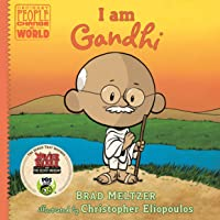 I Am Gandhi: Ordinary People Change the World Series