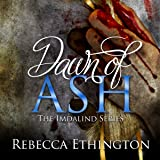 Dawn of Ash: Imdalind, Book 6